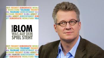 "Philipp Blom: ""Was auf dem Spiel steht"" (Cover: Hanser/ Porträt: dpa/ Combo: dlf Kultur/Sarah Elsing)"